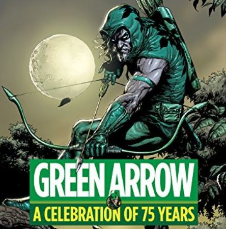 famous archer green arrow celebration of 75 years